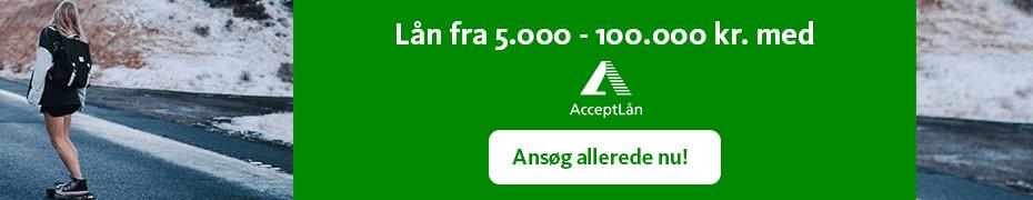 AcceptLån - Lån op til 100.000 kr. med det samme - hurtigt og sikkert